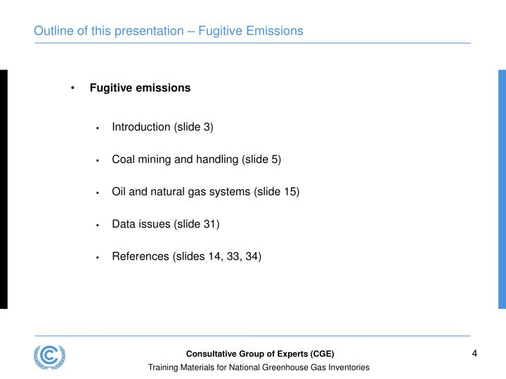 Outline of this presentation – Fugitive Emissions