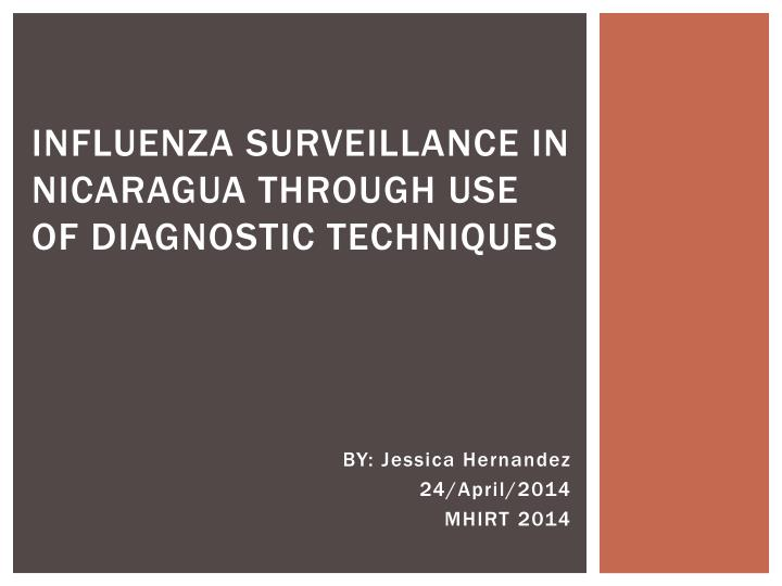 Influenza surveillance in nicaragua through use of diagnostic techniques