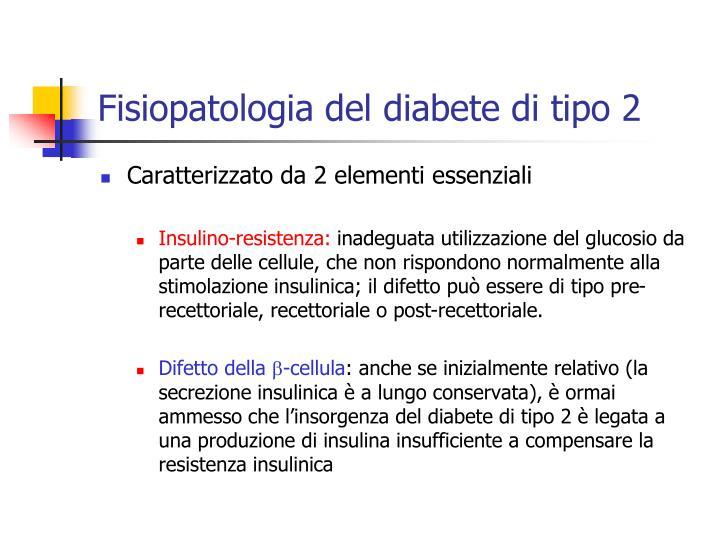 Fisiopatologia del diabete di tipo 2
