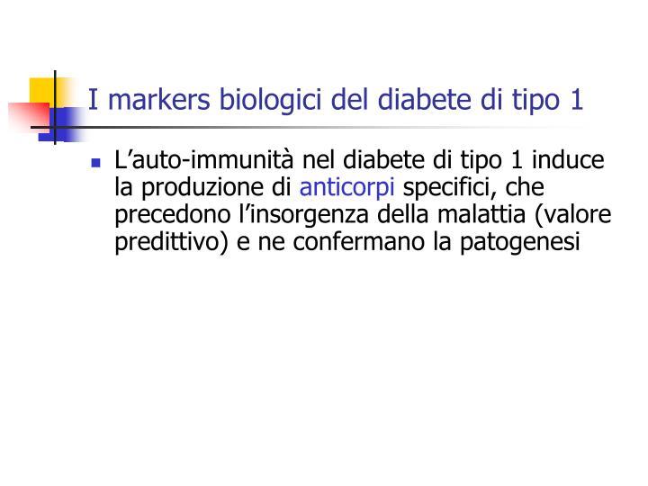 I markers biologici del diabete di tipo 1