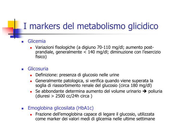 I markers del metabolismo glicidico