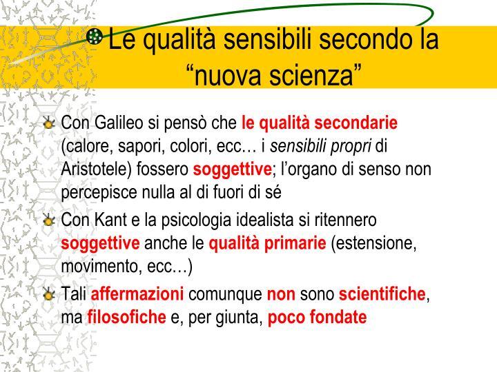 """Le qualità sensibili secondo la """"nuova scienza"""""""