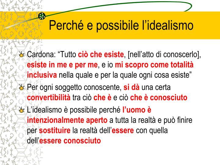 Perché e possibile l'idealismo
