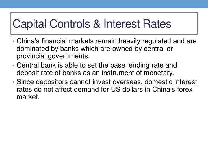 Capital Controls & Interest Rates