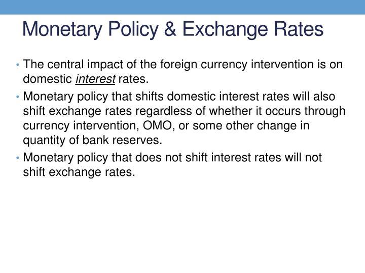 Monetary Policy & Exchange Rates