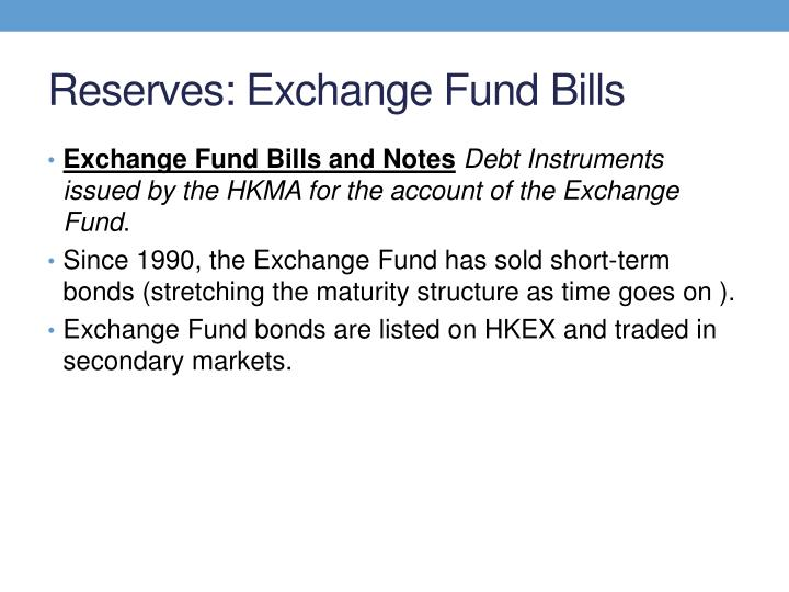 Reserves: Exchange Fund Bills