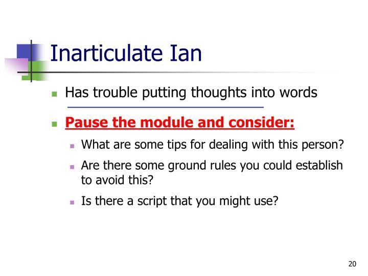 Inarticulate Ian