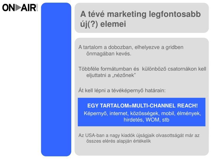 A tévé marketing legfontosabb új(?) elemei