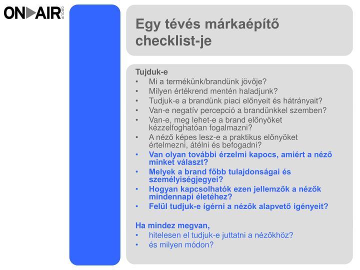 Egy tévés márkaépítő checklist-je