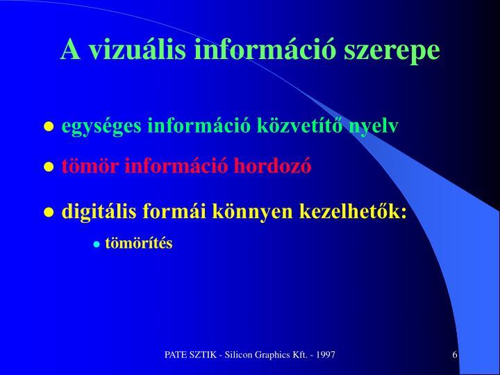 A vizuális információ szerepe