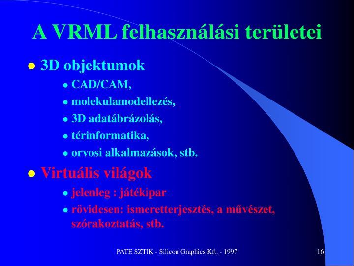 A VRML felhasználási területei
