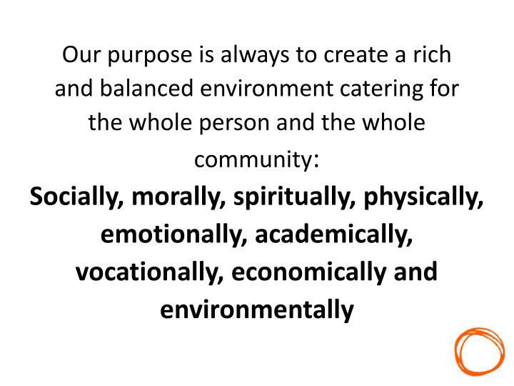 Our purpose is always to create a rich