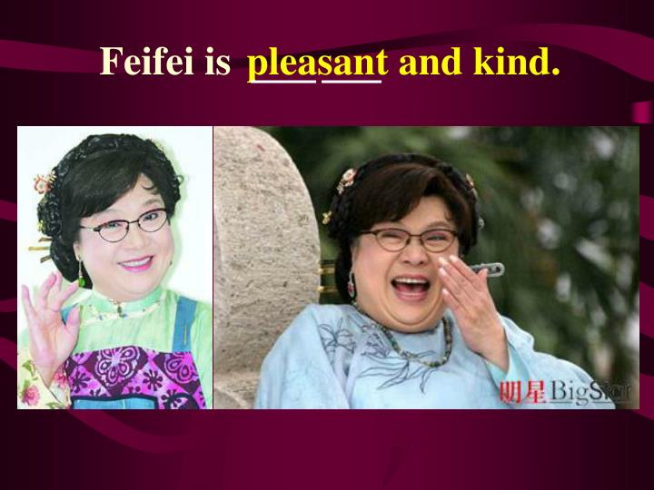 Feifei is