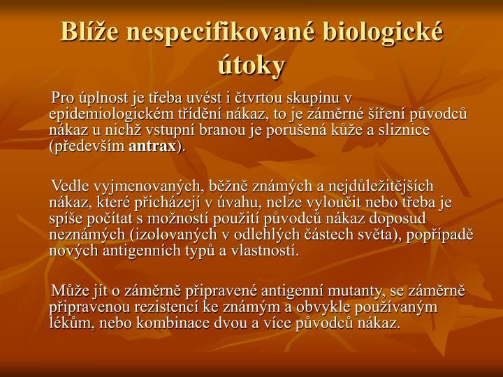 Blíže nespecifikované biologické útoky