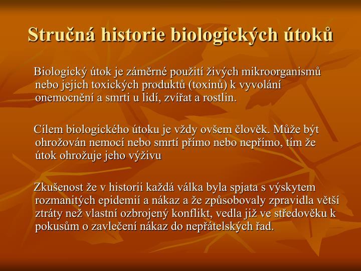 Stručná historie biologických útoků