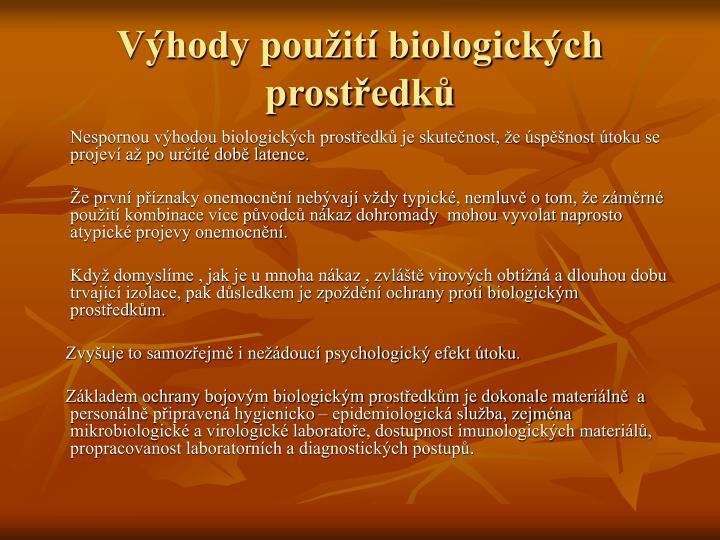 Výhody použití biologických prostředků
