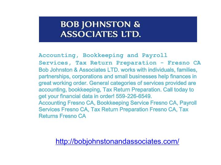 Accounting, Bookkeeping and Payroll Services, Tax Return Preparation - Fresno CA