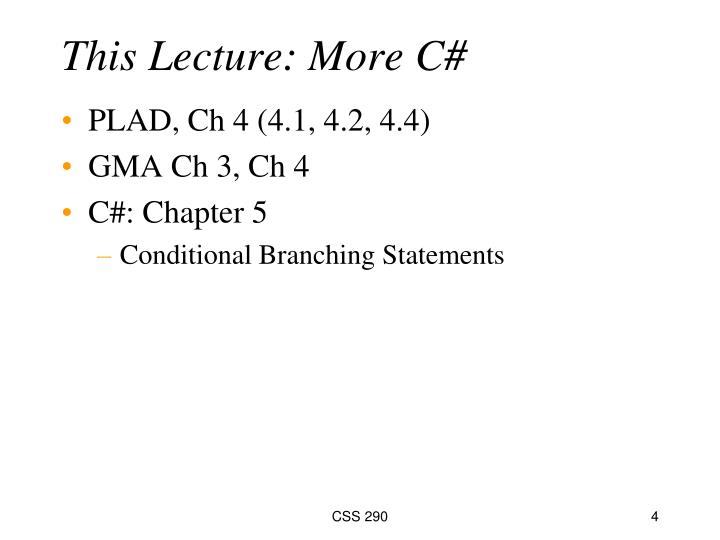 This Lecture: More C#