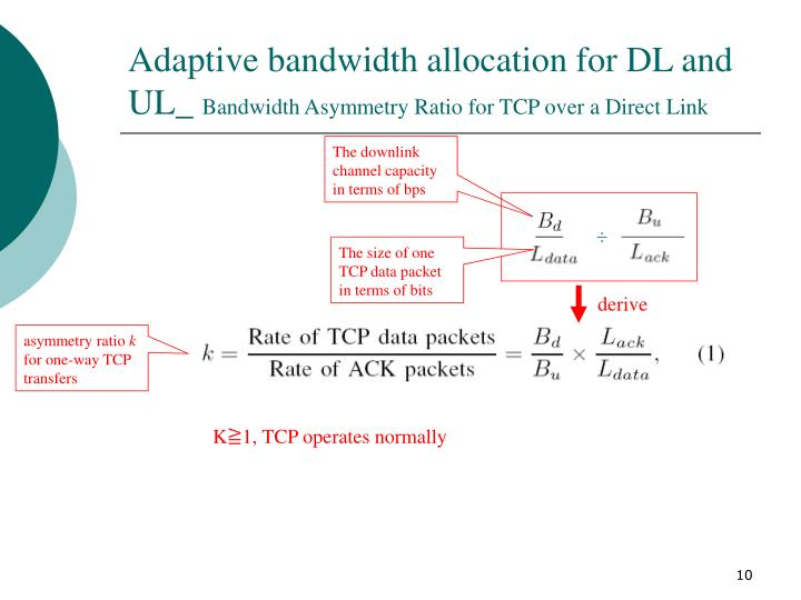 Adaptive bandwidth allocation for DL and UL_