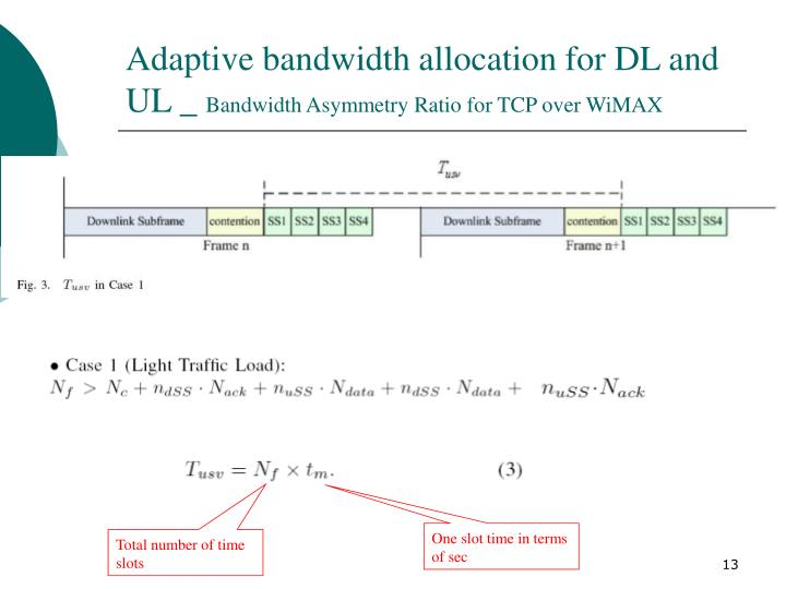 Adaptive bandwidth allocation for DL and UL _