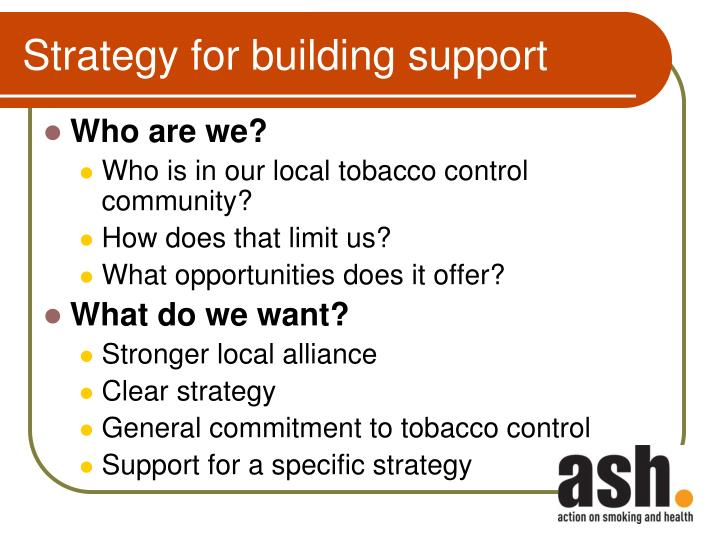 Strategy for building support