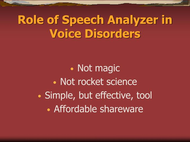 Role of Speech Analyzer in Voice Disorders