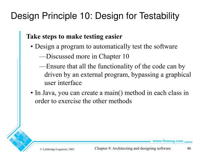 Design Principle 10: Design for Testability
