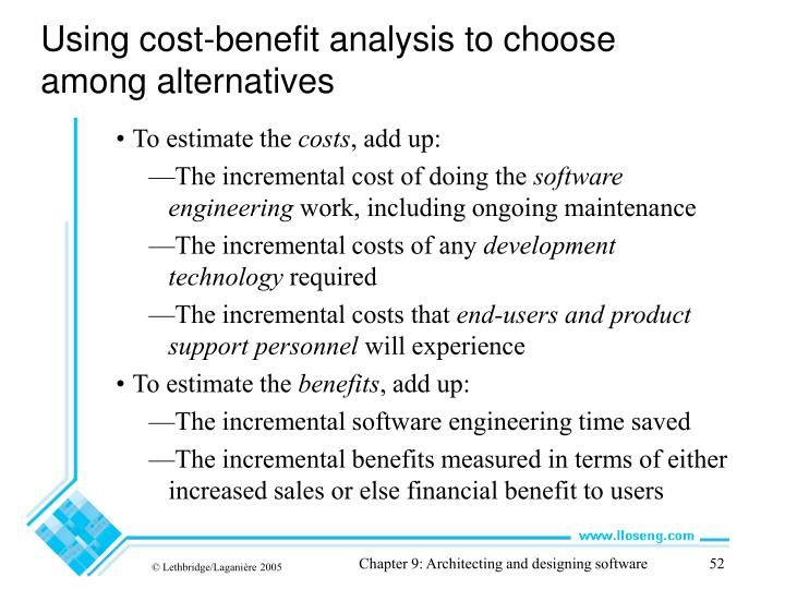 Using cost-benefit analysis to choose among alternatives