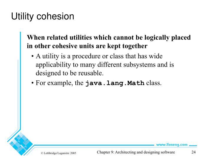 Utility cohesion