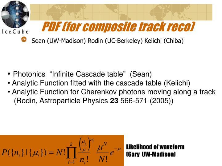PDF (for composite track reco)