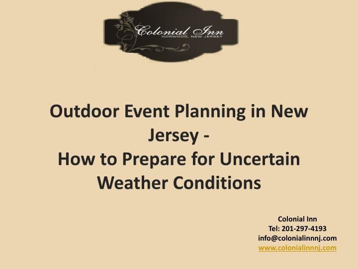 Outdoor event planning in new jersey how to prepare for uncertain weather conditions