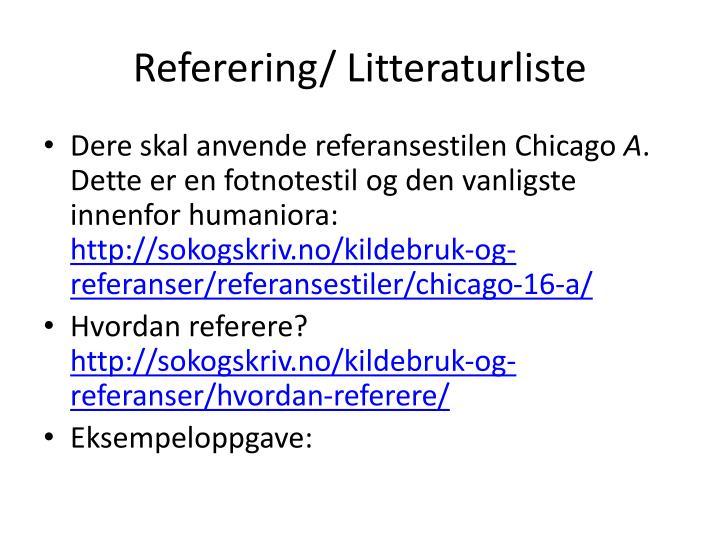Referering/ Litteraturliste