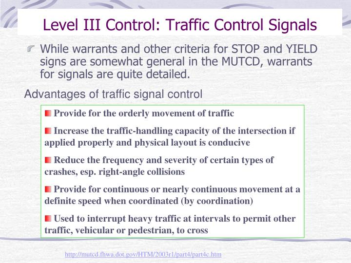 Level III Control: Traffic Control Signals