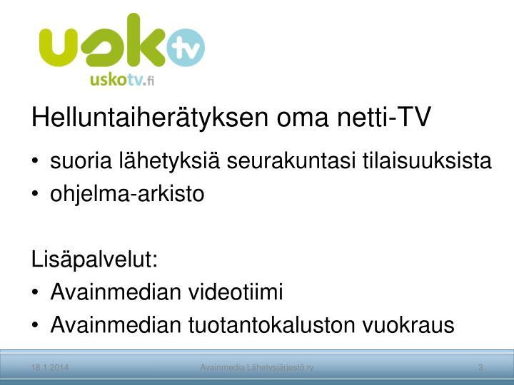 Helluntaiherätyksen oma netti-TV