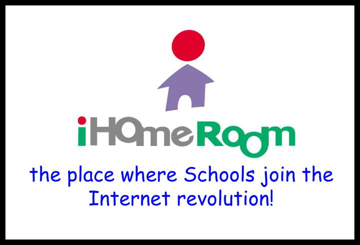 the place where Schools join the Internet revolution!