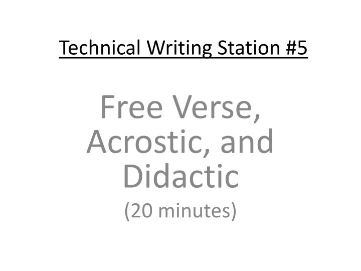 Technical Writing Station #5