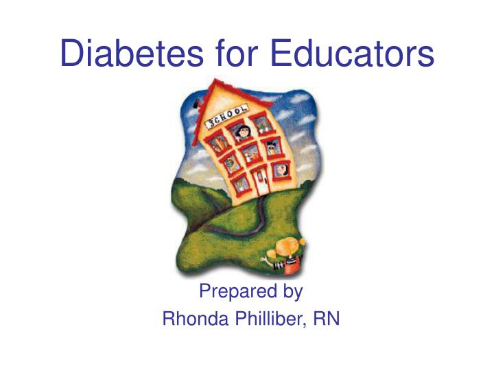 Diabetes for Educators