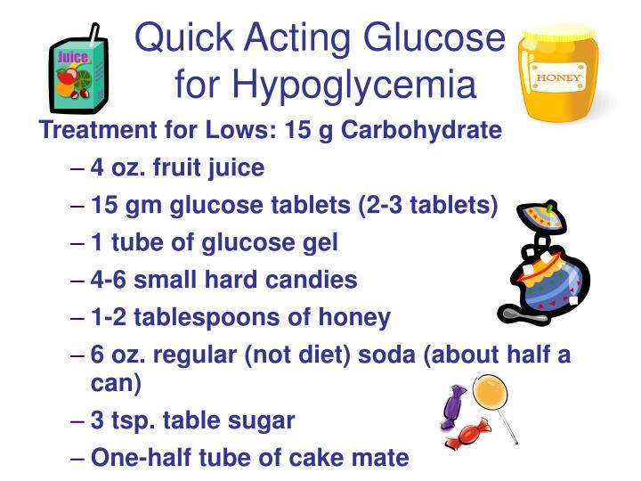 Quick Acting Glucose