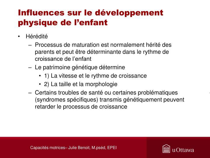 Influences sur le développement physique de l'enfant