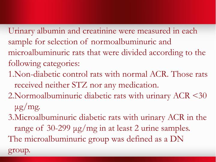 Urinary albumin and creatinine were