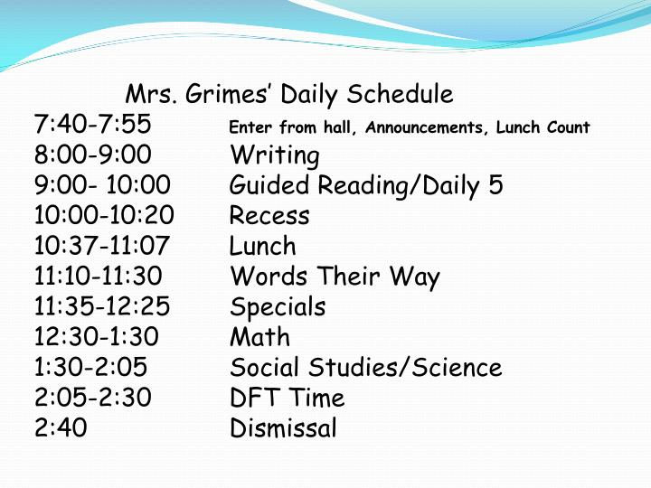 Mrs. Grimes' Daily Schedule