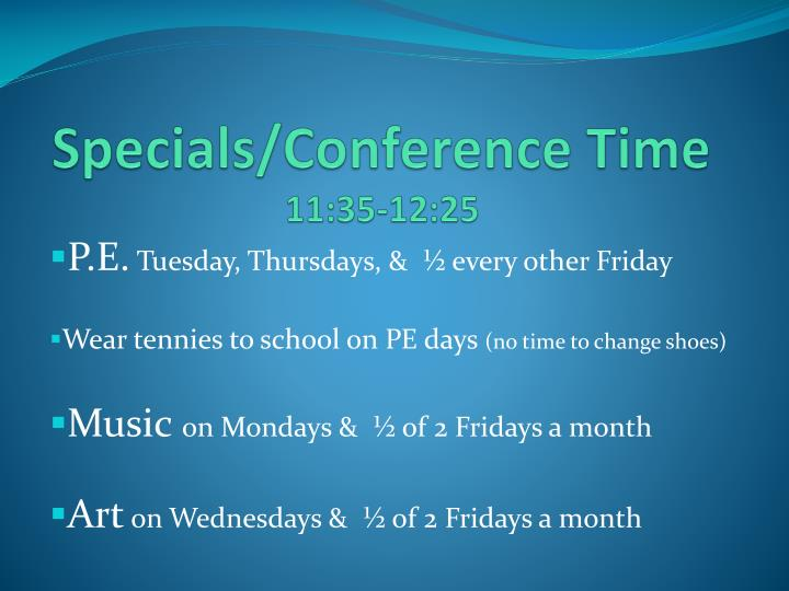 Specials/Conference Time