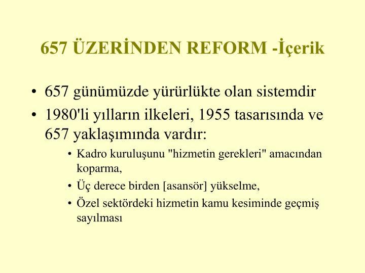 657 ÜZERİNDEN REFORM -İçerik