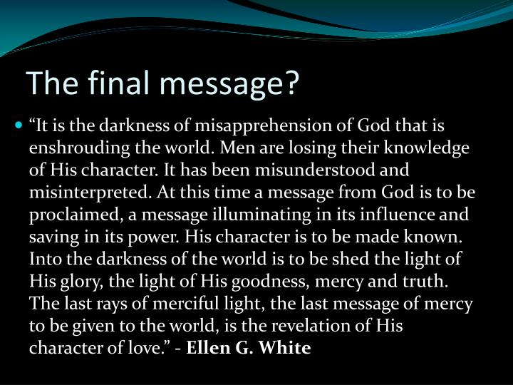 The final message?
