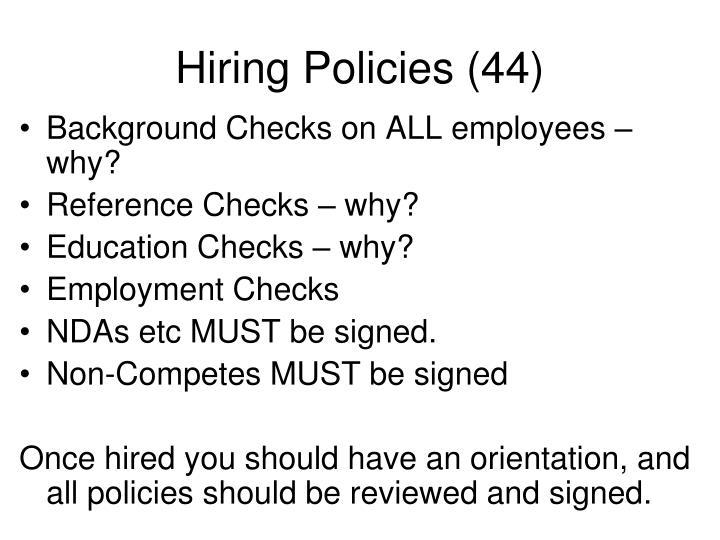 Hiring Policies (44)