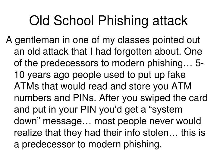 Old School Phishing attack