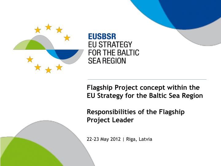Flagship Project concept within the EU Strategy for the Baltic Sea Region