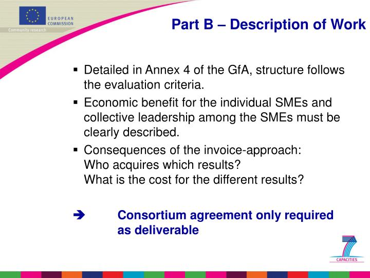 Detailed in Annex 4 of the GfA, structure follows the evaluation criteria.
