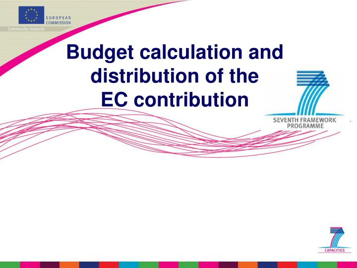 Budget calculation and
