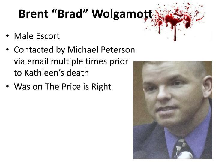 """Brent """"Brad"""" Wolgamott"""